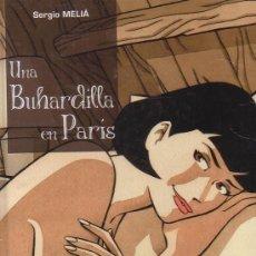 Cómics: UNA BUHARDILLA EN PARÍS /POR: SERGIO MELIÁ - EDITA : DIB-BUKS. Lote 29606876