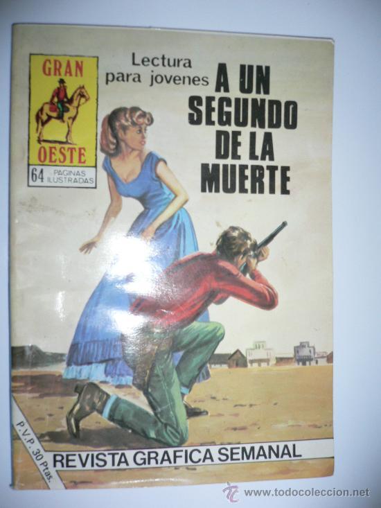 A UN SEGUNDO DE LA MUERTE GRAN OESTE 454 NIGSA (Tebeos y Comics Pendientes de Clasificar)