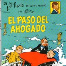 Cómics: GIL PUPILA - Nº 3 - EL PASO DEL AHOGADO - MAURICE TILLEUX - ED. CASALS - TAPA DURA - 1ª EDICIÓN 1987. Lote 29697030