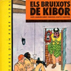 Cómics: ELS BRUIXOTS DE KIBOR - LES AVENTURES D´EN PERE VIDAL - J.CARBO Y JOSEP M.MADORELL - EN CATALAN. Lote 29770764