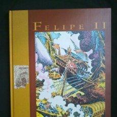 Cómics: FELIPE II. ANTONIO HERNÁNDEZ PALACIOS. 1999. PRÓLOGO DE LUIS ALBERTO DE CUENCA. NUEVO. Lote 166944134