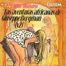 Cómics: LAS AVENTURAS AFRICANAS DE GIUSEPPE BERGMAN (Y 2) MILO MANARA - BIBLIOTECA TOTEM. Lote 29974700