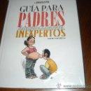 Cómics: LA PAREJITA: GUIA PARA PADRES DESESPERADAMENTE INEXPERTOS.. Lote 30049593