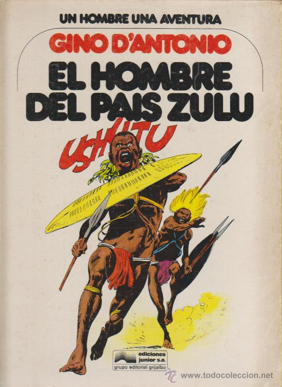 UN HOMBRE UNA AVENTURA Nº 4 DE TAPA DURA (Tebeos y Comics Pendientes de Clasificar)
