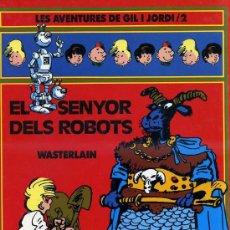 Cómics: WASTERLAIN : EL SENYOR DELS ROBOTS (BARCANOVA, 1990) CATALÁN. Lote 30526920
