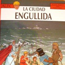 Cómics: J. MARTIN / ALIX / LA CIUDAD ENGULLIDA. Lote 35782932