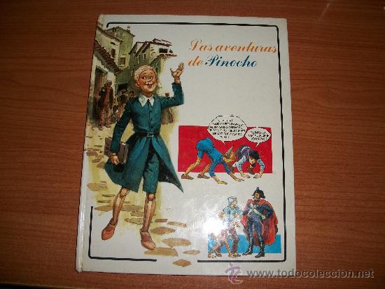 LAS AVENTURAS DE PINOCHO COLECCIÓN FANTASÍA DE SIEMPRE. EDITORIAL RM TAPA DURA 1978. (Tebeos y Comics - Comics otras Editoriales Actuales)
