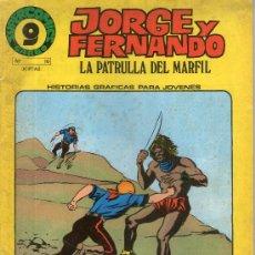 Cómics: JORGE Y FERNANDO, LA PATRULLA DE MARFIL Nº 10 - LADRONES DE MARFIL, PERDIDOS EN EL DESIERTO - . Lote 32143881