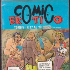 Cómics - COMIC EROTICO , TOMO RECOPILATORIO CON LOS Nº 17, 18, 19, 20 - edita: EDITORIAL IRU , OFERTA - 32146667