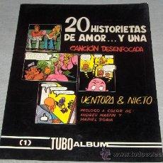 Cómics: 20 HISTORIETAS DE AMOR Y UNA CANCIÓN DESENFOCADA. TUBO ALBUM Nº 1. MULTICOMIC 1983. BUEN ESTADO.. Lote 32514546