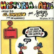 Cómics: FORGES - HISTORIA DE AQUÍ, Nº 31 - EDITORIAL BRUGUERA 1981. Lote 32926613