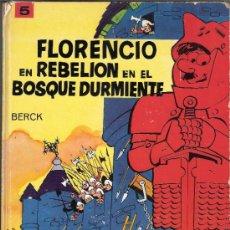 Cómics: FLORENCIO EN REVELIÓN EN EL BOSQUE DURMIENTE.BERCK.JAIMES LIBROS.BARCELONA 1968.. Lote 33115539