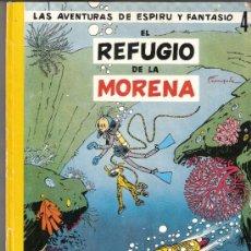 Cómics: EL REFUGIO DE LA MORENA.LAS AVENTURAS DE ESPIRU Y FANTASIO.Nº 4.JAIMES LIBROS.1ª EDICIÓN.1966.. Lote 33117790