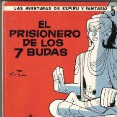 Cómics: EL PRISIONERO DE LOS 7 BUDAS.LAS AVENTURAS DE ESPIRU Y FANTASIO.Nº 5.JAIMES LIBROS.1ª EDICIÓN.1967.. Lote 33117842