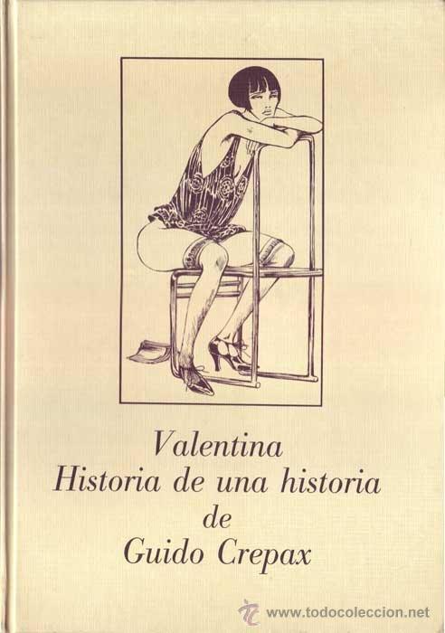 VALENTINA, HISTORIA DE UNA HISTORIA, DE GUIDO CREPAX - AKAL - 1991 - TAPA DURA (Tebeos y Comics - Comics otras Editoriales Actuales)