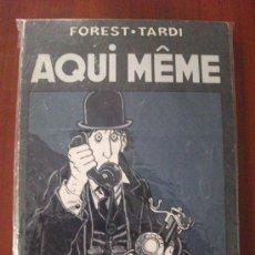 Cómics: AQUI MEME FOREST Y TARDI 1º EDICION LAERTES COMICS. Lote 34493099