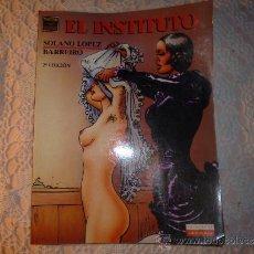 Comics: VÍBORA COMIX. EL INSTITUTO POR SOLANO LÓPEZ Y BARREIRO. 2ª EDICION. Lote 34522309