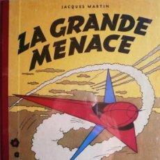 Cómics: JACQUES MARTIN / LEFRANC / LA GRANDE MENACE / FACSIMIL DE LA PRIMERA EDICIÓN). Lote 35783001