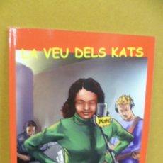 Cómics: LA VEU DELS KATS - 2005 - IL.LUSTRACIÓ; RAMON GALUP, ED. MEDITERRÁNIA. Lote 35054660