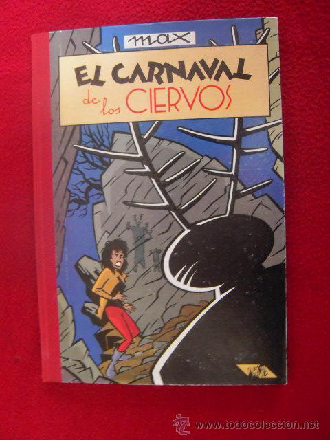 EL CARNAVAL DE LOS CIERVOS - MAX - COLECCION IMPOSIBLE 4 - ARREBATO EDITORIAL - CARTONE LOMO DE TELA (Tebeos y Comics - Comics otras Editoriales Actuales)