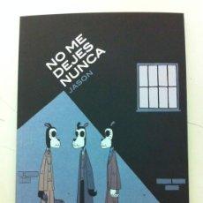 Cómics: NO ME DEJES NUNCA - JASON - ASTIBERRI. Lote 35448192