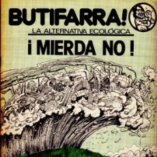 Cómics: BUTIFARRA - LA ALTERNATIVA ECOLÓGICA ¡ MIERDA NO ! - INICIATIVAS EDITORIALES - 1977. Lote 35467005