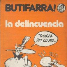 Cómics: BUTIFARRA - LA DELINCUENCIA - INICIATIVAS EDITORIALES - ENERO DE 1978 - Nº 3 SEGUNDA ÉPOCA. Lote 35467487