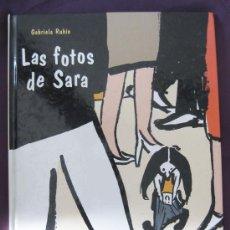 Cómics: LAS FOTOS DE SARA. GABRIELA RUBIO. EDICIONES DESTINO. PREMIO APEL.LES MESTRES 1999.. Lote 35716068