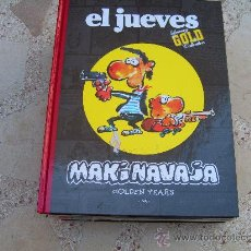 Cómics: EL JUEVES LUXURY GOLD COLLECTION: MAKINAVAJA. GOLDEN YEARS. Lote 35936011