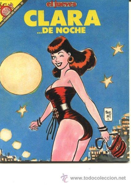 EL JUEVES - CLARA DE NOCHE (TODOS 1ª EPOCA, DESCATALOGADOS) (Tebeos y Comics - Comics Colecciones y Lotes Avanzados)