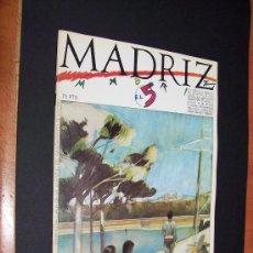 Cómics: MADRIZ - N 5 - MAYO DE 1984 / 75 PTS - ED. AYUNTAMIENTO MADRID. Lote 36111142