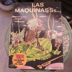 Cómics: LAS MAQUINASSS - TEXTO Y DIBUJOS FERNAND - EDITORIAL TRINCA - MUY DIFICIL DE ENCONTRAR. Lote 36377092