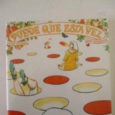 Cómics: PUEDE QUE ESTA VEZ (SONIA PULIDO / XAVI DOMÉNECH). ED. SINS ENTIDO SINSENTIDO, 2006. PRECINTADO. Lote 36503658