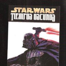 Cómics: STAR WARS TIEMPOS OSCUROS . Lote 36795653