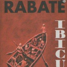 Cómics: IBICUS LIBRO 3.RABATE. ALEXIS TOLSTOI. GLENAT. Lote 37170101