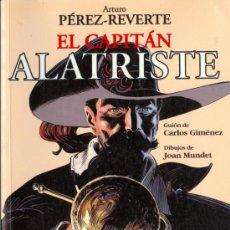 Cómics: EL CAPITAN ALATRISTE - ARTURO PÉREZ-REVERTE & JOAN MUNDET (DIBUJOS) & CARLOS GIMENEZ (GUIÓN). Lote 37293357