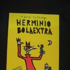Cómics: HERMINIO BOLAEXTRA - MAURO ENTRIALGO - COLECCION TMEO Nº 3 - . Lote 37348239