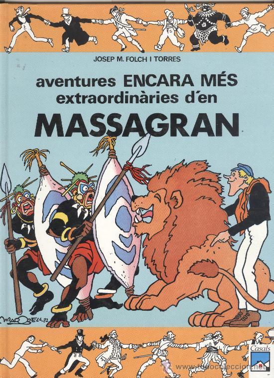MASSAGRAN. LES AVENTURES ENCARA MÉS EXTRAORDINARIES D'EN MASSAGRAN. CASALS 1991. NOU (Tebeos y Comics Pendientes de Clasificar)
