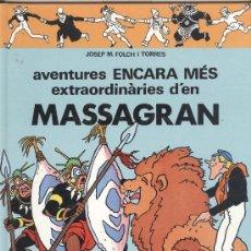 Cómics: MASSAGRAN. LES AVENTURES ENCARA MÉS EXTRAORDINARIES D'EN MASSAGRAN. CASALS 1991. NOU. Lote 37588961