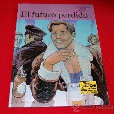 Cómics: EL FUTURO PERDIDO. Lote 38351469