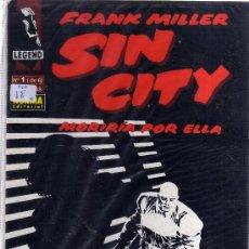 Cómics: SIN CITY: MORIRÍA POR ELLA (FRANK MILLER) COLECCIÓN COMPLETA 6 EJEMPLARES. Lote 38373729