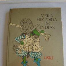 Cómics: VERA HISTORIA DE INDIAS- OSKI - EDITORIAL LUMEN. Lote 38543362