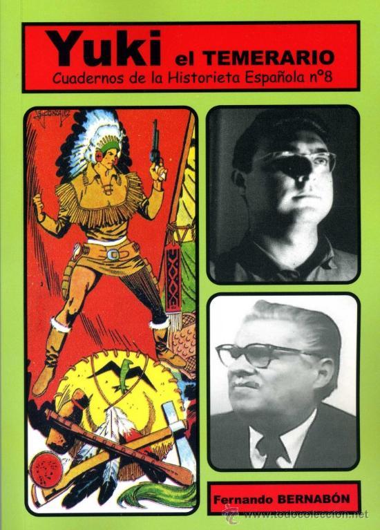 """Cómics: Yuki, el Temerario"""" Colección """"Cuadernos de la Historieta Española"""" Análisis de la obra en 2 tomos. - Foto 2 - 104524456"""