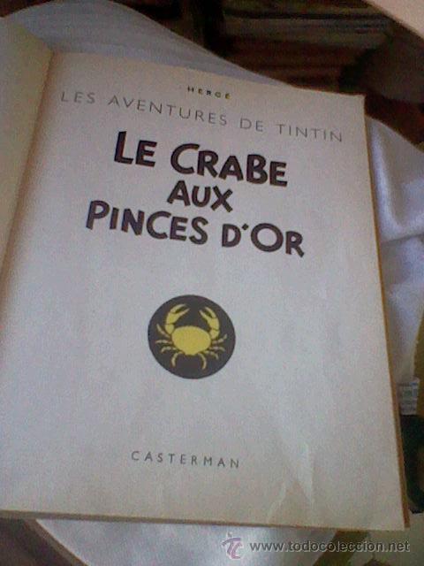 Cómics: LES aventures TINTIN Le Crabe Aux Pinces D´or Casterman EN FRANCES *C16 - Foto 2 - 171368639
