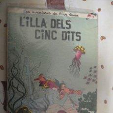 Cómics: L´AVI QUIM L´ILLA DELS CINC DITS DE ANXANETA. Lote 39583813