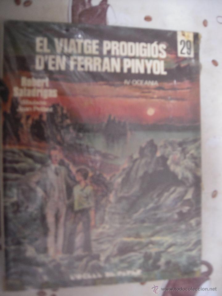 EL VIATGE PRODIGIOS D´EN FERRAN PINYOL L´OCELL DE PAPER 29 EN CATALAN (Tebeos y Comics - Comics otras Editoriales Actuales)