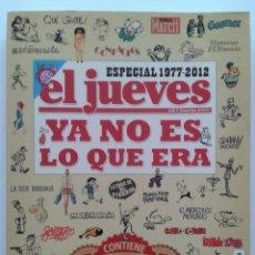 Cómics: EL JUEVES ESPECIAL 25 AÑOS 1977-2012 - YA NO ES LO QUE ERA - EDICIONES EL JUEVES. Lote 39710069