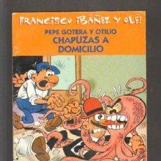 Cómics: PEPE GOTERA Y OTILIO CHAPUZAS A DOMICILIO. A-COMIC-3416. Lote 289698293