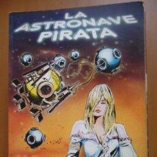 Cómics: LA ASTRONAVE PIRATA. GUIDO CREPAX. EXTRA VILAN Nº 4. Lote 40078545