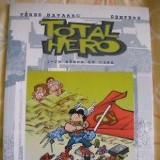 Cómics: TOTAL HERO 1 UN HEROE EN CASA - PEREZ NAVARRO / SEMPERE, ED. DOLMEN. Lote 40244839